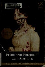 Cover of: Pride and prejudice and zombies by Seth Grahame-Smith