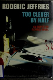 Too clever by half by Roderic Jeffries