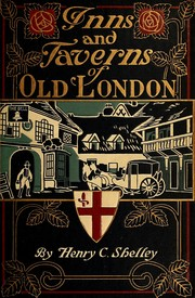 Cover of: Inns and taverns of old London