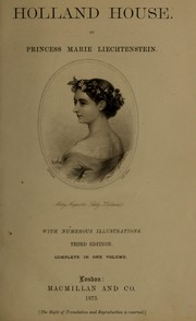 Cover of: Holland house by Liechtenstein, Marie Henriette Norberte, Prinzessin von