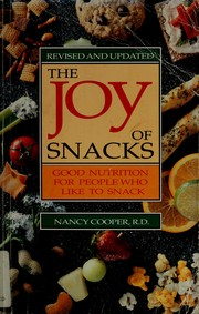 Cover of: The joy of snacks | Cooper, Nancy R.D.
