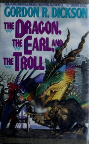 Cover of: The Dragon, the Earl, and the troll