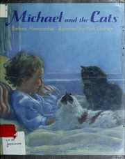 Cover of: Michael and the cats | Barbara Abercrombie