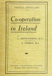 Cover of: Co-operation in Ireland | Smith-Gordon, Lionel Eldred Pottinger Sir, Bart.