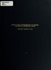 Cover of: Monte carlo determination of bounds on error correcting codes