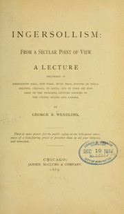 Cover of: Ingersollism: from a secular point of view