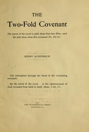 Cover of: The two-fold covenant ... | Henry Achenbach