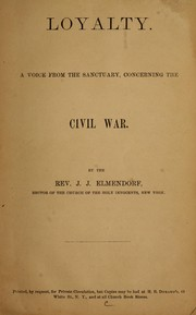 Cover of: Loyalty, a voice from the sanctuary, concerning the civil war