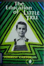 Cover of: The education of Little Tree | Forrest Carter