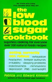 Cover of: The Low Blood Sugar Cookbook | Patricia Krimmel, Edward Krimmel