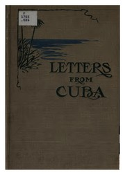 Cover of: Letters from Cuba by a son to his mother ... | Thomas G. Grier