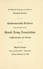 Cover of: One hundredth anniversary of the birth of Abraham Lincoln | Grand army association of Philadelphia and vicinity