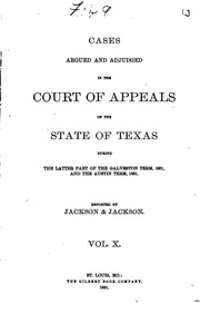 Cover of: Cases Argued and Adjudged in the Court of Appeals of the State of Texas by Alexander Melvorne Jackson