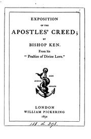 Cover of: Exposition of the Apostles' Creed | Thomas Ken