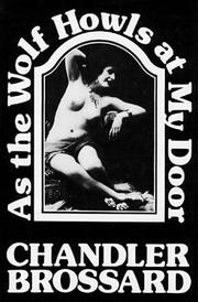 Cover of: As the wolf howls at my door | Chandler Brossard