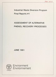 Cover of: Assessment of alternative phenol recovery processes |