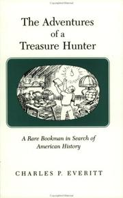 Cover of: The Adventures of a Treasure Hunter | Charles P. Everitt