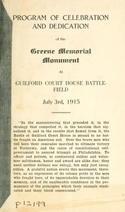 Cover of: Program of celebration and dedication of the Greene Memorial monument at Guilford Court House battlefield, July 3rd, 1915 |
