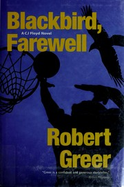 Blackbird, farewell by Robert O. Greer