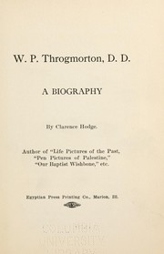Cover of: W. P. Throgmorton | Clarence Hodge