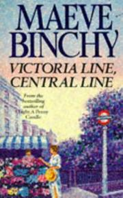 Cover of: Victoria Line Central Line | Maeve Binchy