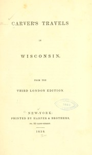 Cover of: Travels in Wisconsin. 3d London ed | Jonathan Carver