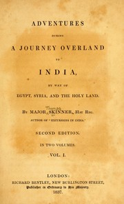 Cover of: Adventures during a journey overland to India, by way of Egypt, Syria and the Holy Land | Skinner, Thomas