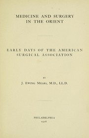 Cover of: Medicine and surgery in the Orient | J. Ewing Mears