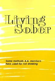Cover of: Living Sober | AA Services