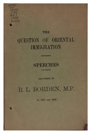 Cover of: The Question of Oriental Immigration: Speeches (in Part) by Sir Robert Laird Borden