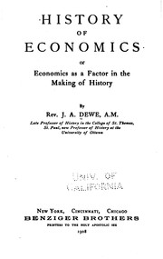 Cover of: History of Economics: Or, Economics as a Factor in the Making of History | Joseph Adalbert Dewe