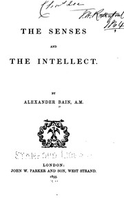 Cover of: The Senses and the Intellect by Alexander Bain