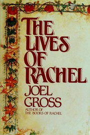 Cover of: The lives of Rachel | Joel Gross
