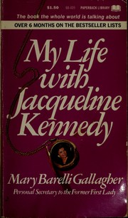 Cover of: My life with Jacqueline Kennedy. | Mary Barelli Gallagher