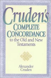 Cover of: Cruden's Complete Concordance to the Old and New Testaments