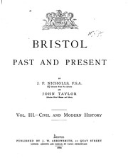 Cover of: Bristol past and present | J. F. Nicholls