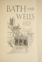 Bath and Wells by D. S. Andrews