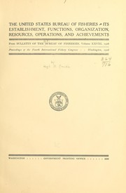 Cover of: The United States Bureau of Fisheries | United States. Bureau of Fisheries.