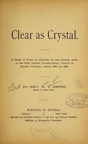 Cover of: Clear as crystal | Roselle Theodore Cross
