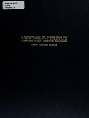 Cover of: A methodology for investigating the factors affecting the outcome of a submarine versus submarine encounter