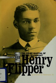 The court-martial of Lieutenant Henry Flipper by Charles M. Robinson