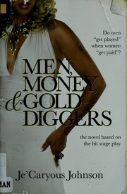 Cover of: Men, money, and gold diggers