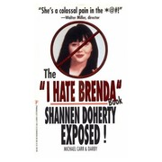 Cover of: The 'I Hate Brenda' Book/Shannen Doherty Exposed!