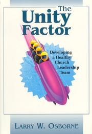 Cover of: The unity factor | Larry W. Osborne