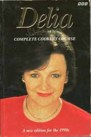 Cover of: Delia Smith's Complete Cookery Course