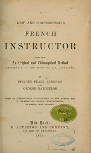 Cover of: A new and comprehensive French instructor ... | Stephen Pearl Andrews