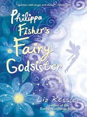Cover of: Philippa Fisher's Fairy Godsister