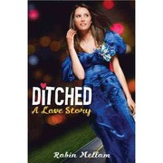 Cover of: Ditched | Robin Mellom