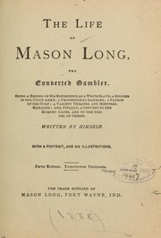 Cover of: The life of Mason Long