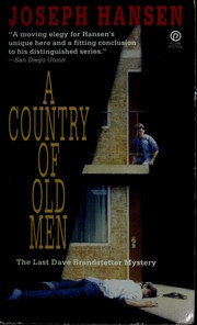 Cover of: A Country of Old Men: The Last Dave Brandstetter Mystery